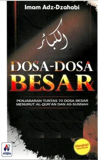 Al Kabair Dosa-dosa Besar   Islam di Dadaku