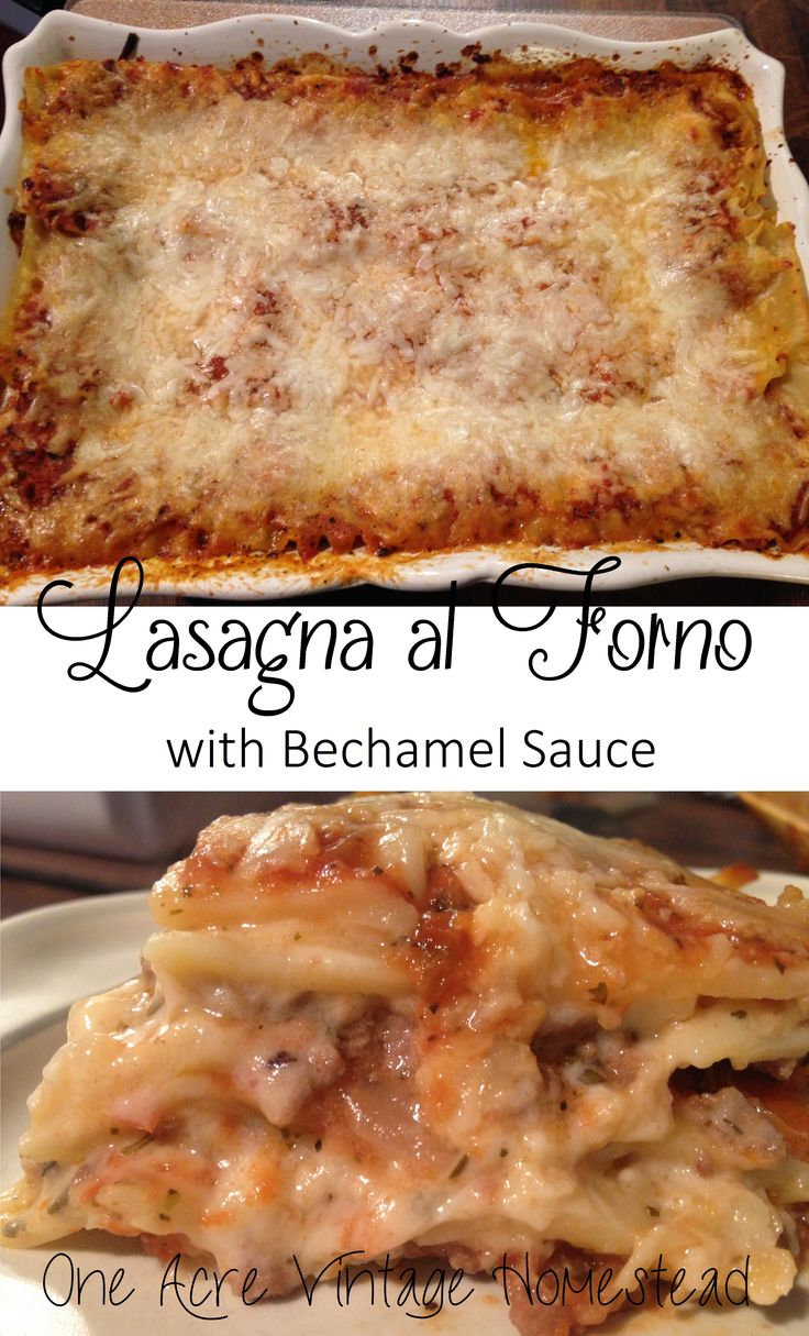 Possibly one of the best lasagnas you will ever have. Lasagna al Forno from One Acre Vintage Homestead. #béchamel #lasagna