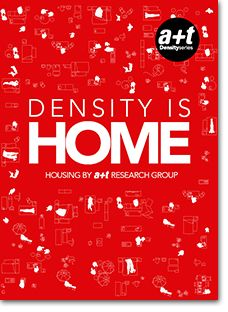DENSITY IS HOME echoes these types of city -dispersed, expansive, modern, the core of the city and the recycled city- through 37 projects on collective housing. 14 case studies have been extracted among them in order to analyze the desirable home.  The book forms part of the Density series, initiated by a+t in 2002, which became a reference for publications about collective housing worldwide.