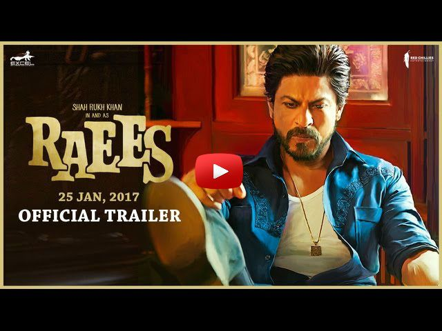 SRK Raees Trailer: Directed by Rahul Dholakia, Raees has Shah Rukh Khan and Mahira Khan in the lead roles, based on the life of Abdul Latif