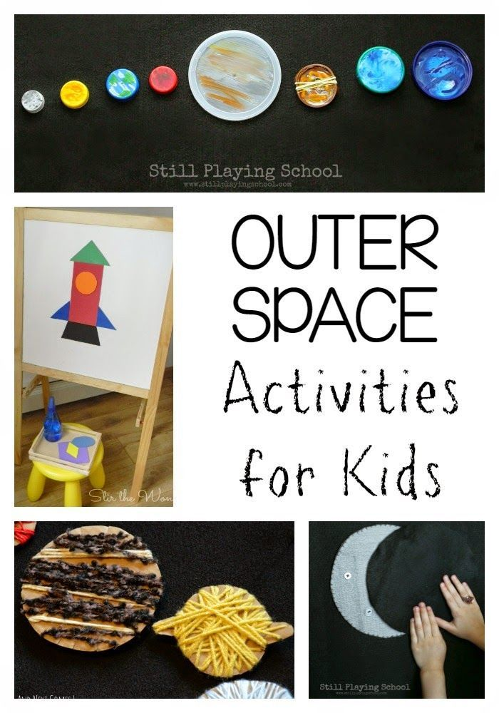 Outer Space Crafts & Science Activities for Kids from Still Playing School