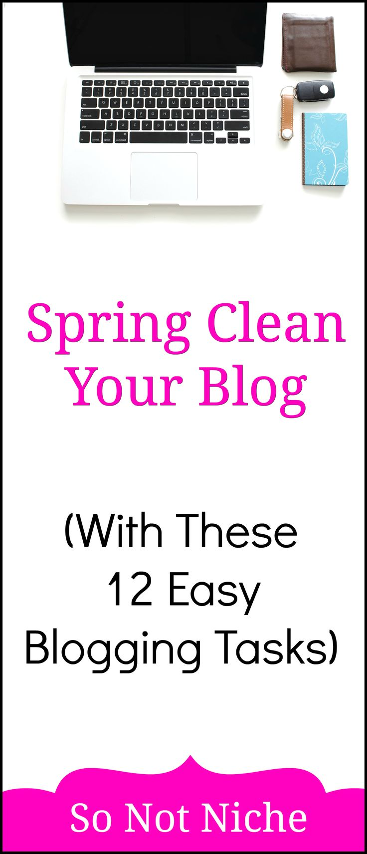 Blogging Tips. 12 easy things you can do to spring clean your blog. Improve your site speed, get more traffic and earn more with a clean, functional blog. | | #springcleaning #blogging #business