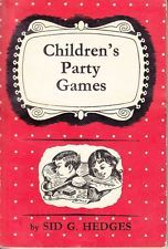 Childrens Party Games - Sid G Hedges - Acceptable - Paperback