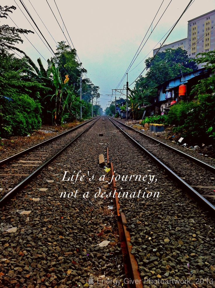 ...life is a journey