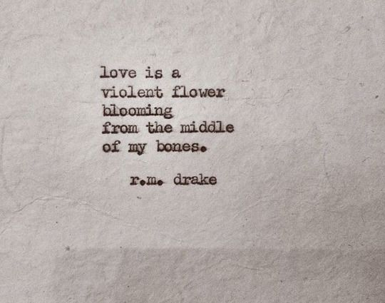 R M Drake Quote: 1000+ Images About Quotes & Inspiration On Pinterest