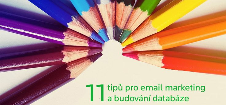 11 jednoduchých tipů pro email marketing a budování databáze