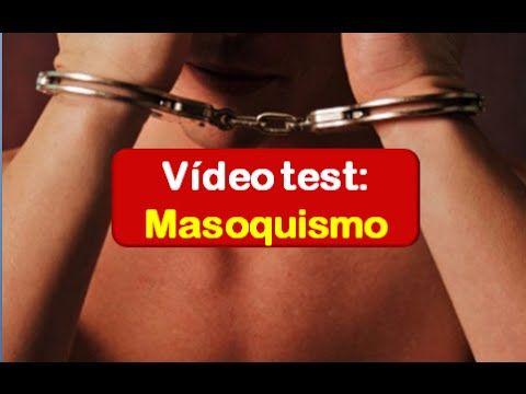 Trastornos de la sexualidad: Vídeo test Masoquismo (SADOMASO)