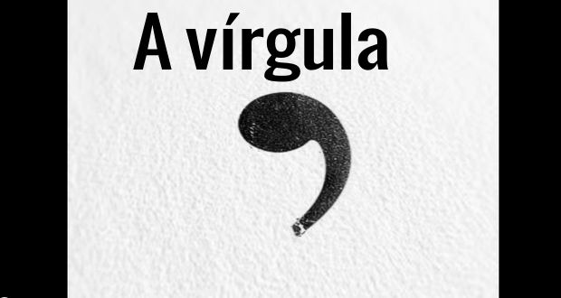 A vírgula é um dos elementos que causam mais confusão na língua portuguesa. Pouca gente sabe ao cert...