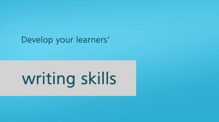 Develop your learners' writing skills