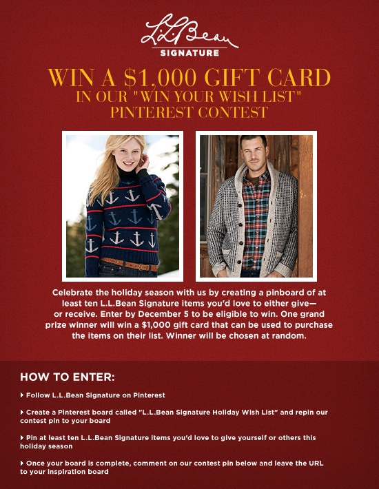 Terms and conditions:  http://www.llbean.com/signature/contestLander/
