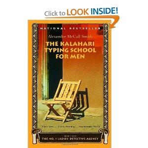 Alexander McCall-Smith  The Kalahari Typing School for Men (No. 1 Ladies' Detective Agency, Book 4)