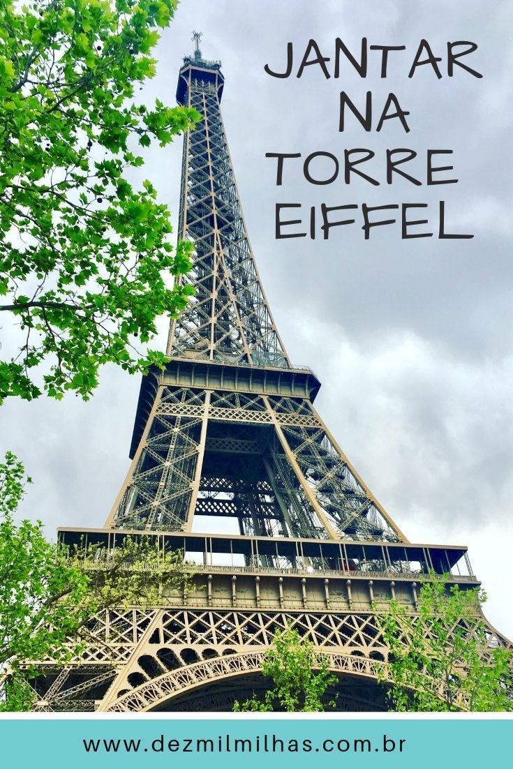 Jantar Na Torre Eiffel Restaurante 58 Torre Eiffel Turismo Site De Turismo