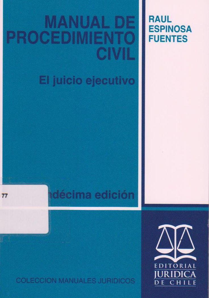 Del  juicio ejecutivo en las obligaciones de dar: La acción ejecutiva; La tramitación; Las tercerías. Del procedimiento ejecutivo en las obligaciones de hacer y de no hacer. Localización en Biblioteca: 347.830 77 E77m 2013