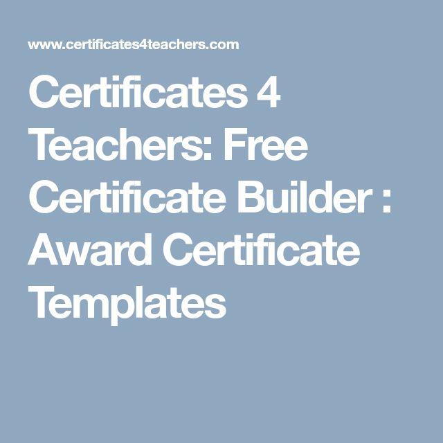 Certificates 4 Teachers: Free Certificate Builder : Award Certificate Templates