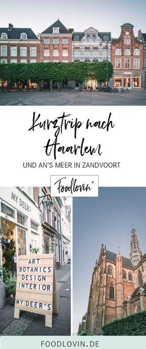 Kurztrip nach Haarlem und ans Meer.