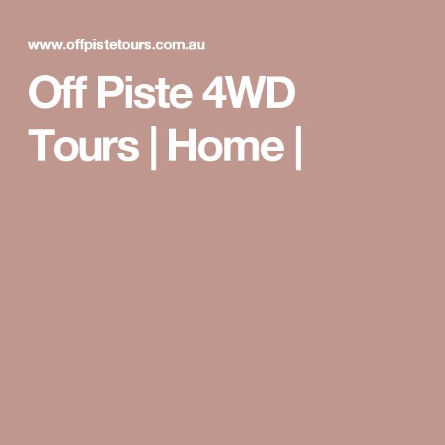 Off Piste 4WD Tours   | Home |
