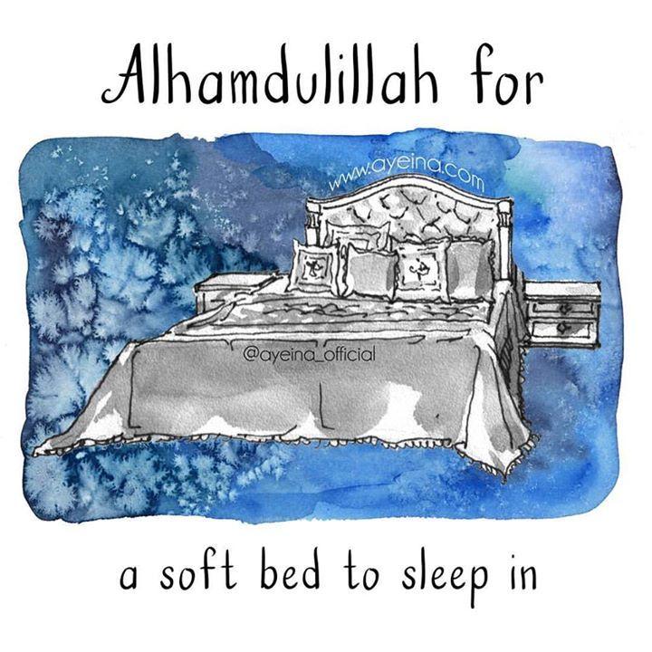165: Alhamdulillah for soft bed to sleep in. #AlhamdulillahForSeries