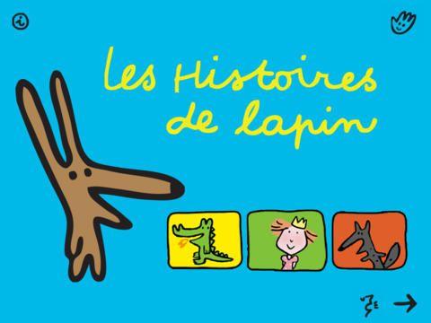 """LES 3 HISTOIRES DE LAPIN """"3 Histoires de lapin est une appli pour les tout-petits à partir de 2 ans. Elle propose trois histoires légèrement personnalisables, drôles et belles. Une vraie réussite !"""""""