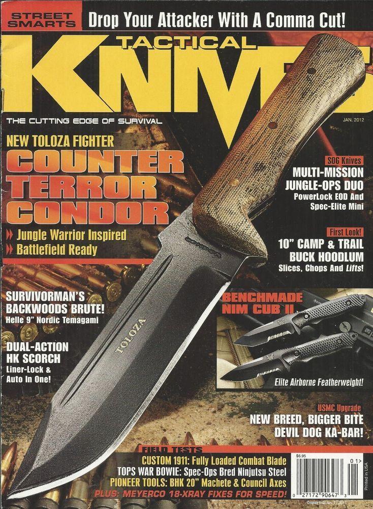 Tactical Knives magazine Toloza condor knife SOG Camp and trail buck Benchmade