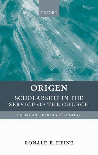 Origen:Scholarship in the Service of the Church by Ronald E. Heine. $20.40. Publisher: OUP Oxford (November 25, 2010). 288 pages