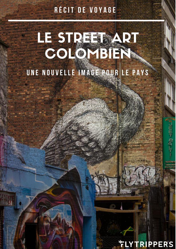 COLOMBIE! Ce pays n'est plus ce qu'il était! Le street art démontre bien le tournant que le pays a prit dans les dernières décennies. Comme ce récit l'explique, il y a beaucoup à voir en Colombie, en commençant par le street art.