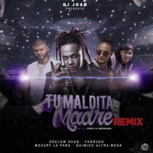 Descargar Shelow Shaq Ft. Farruko, Mozart La Para Y Quimico Ultra Mega – Tu Maldita Madre (Official Remix) « Gratis.