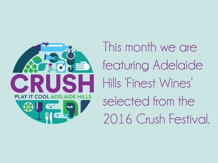 Crush is so much more than just a wine and food festival. Celebrate the best things about life in the Adelaide Hills. #Crush16