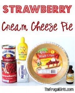 Strawberry Cream Cheese Pie Recipe - at TheFrugalGirls.com