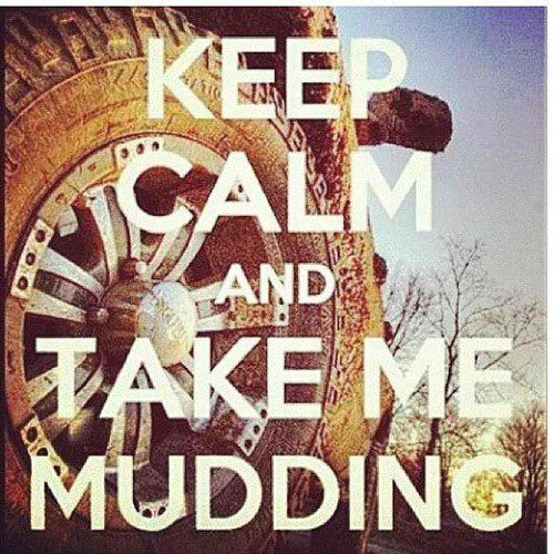 Keep Calm and Take Me Mudding - Mud Bogging - Country - Dirty - Truck - pendant tray necklace or keychain
