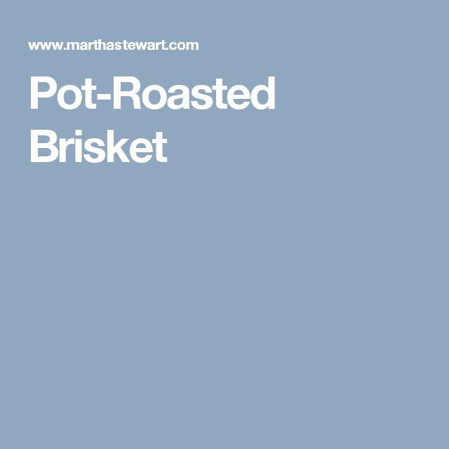 Pot-Roasted Brisket