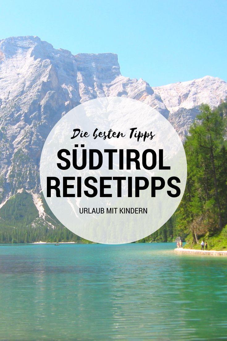 SüDTIROL mit Kindern Tipps & Sehenswürdigkeiten Hier findest du Reisetipps für deinen Familienurlaub in Südtirol Was du in Südtirol mit Kindern entdecken