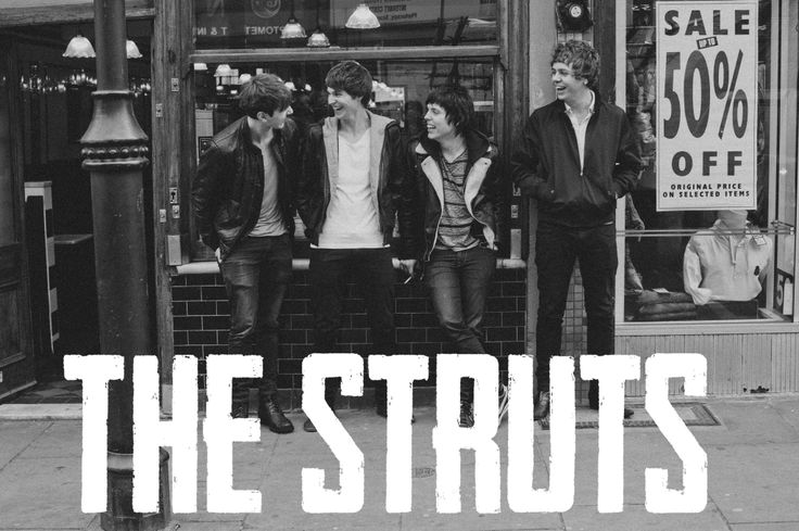 The Struts. My latest favourites.