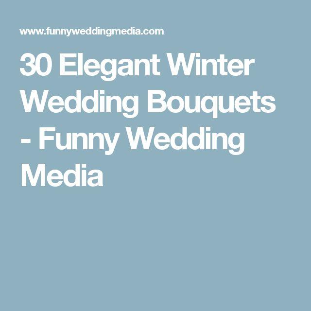 30 Elegant Winter Wedding Bouquets - Funny Wedding Media