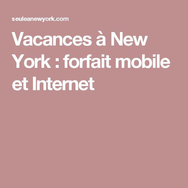 Vacances à New York : forfait mobile et Internet