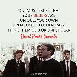 dead poet society conformity Dead poets society explores the conflict between realism and romanticism as these contrasting ideals are presented to the students at an all boys preparatory school.