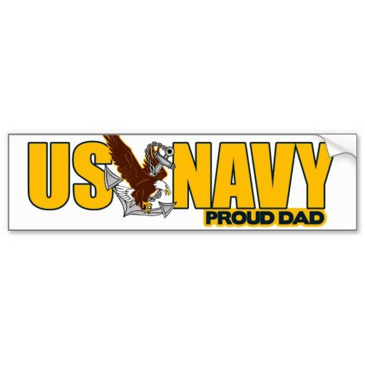 Proud navy dad bumper stickers