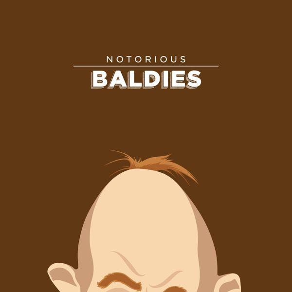 Notorious Baldies by Mr. Peruca
