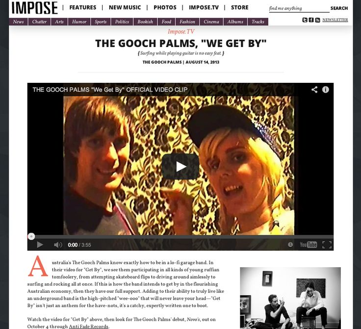 Impose feature.. http://www.imposemagazine.com/tv/the-gooch-palms-we-get-by
