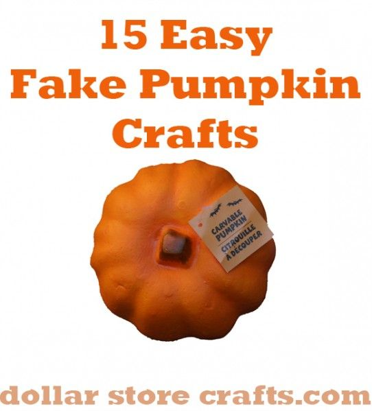 15 Easy Foam Pumpkin Craft Ideas!