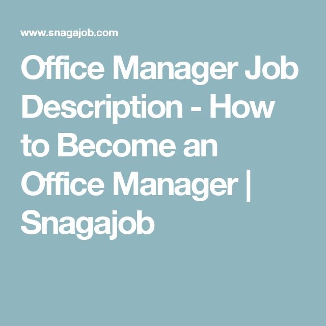 Office Manager Job Description - How to Become an Office Manager | Snagajob