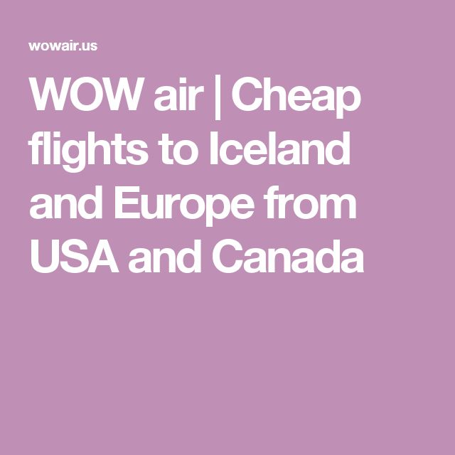 WOW air | Cheap flights to Iceland and Europe from USA and Canada