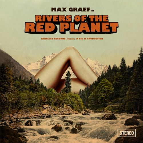 'Rivers of the Red Planet' by Max Graef on Tartelet Records