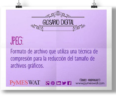 #GlosarioDigital Jpeg: Formato de archivo que utiliza una técnica de compresión para la reducción del tamaño (número de bytes) de archivos gráficos. #Imagenes #Digital