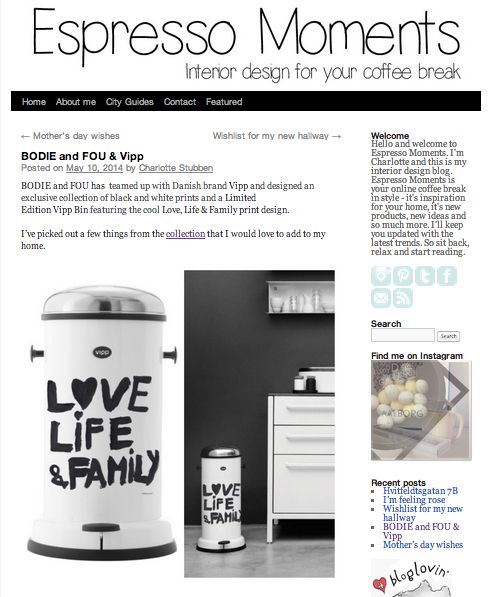 DENMARK  Thank you to Espresso Moments for the fab blog post! http://espressomoments.dk/bodie-fou-vipp/