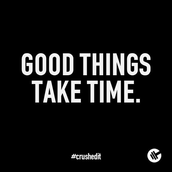 Good things take time. #fitness #quote #motivation #gym #workout #supplements #sports