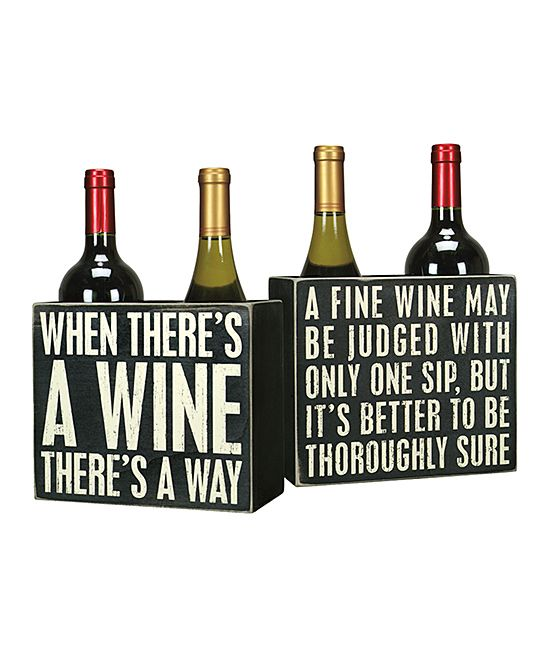 Funny sayings 'wine' box signs.