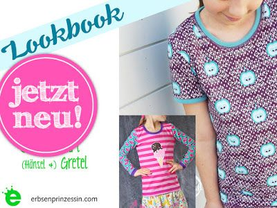 pdf-Lookbook zum Slimfit-Shirt (Hänsel & ) Gretel - Mädchenshirt - Erbsenprinzessin Blog www.erbsenprinzessin.com/lookbooks/lookbook-erbsenprinzessin-slimfitshirt-gretel.pdf