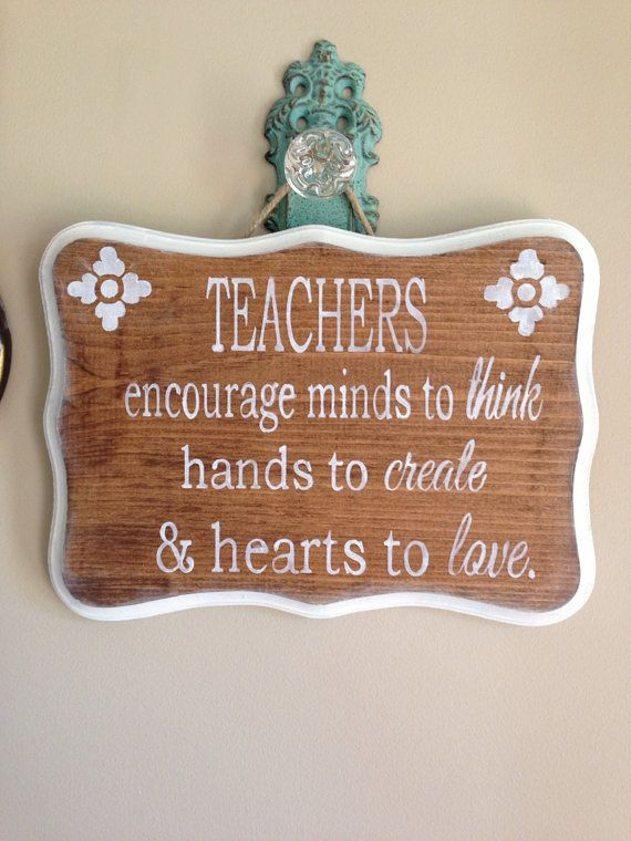 Handpainted wood sign custom teacher quote by ChicRusticSigns, $40.00