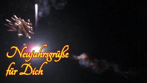 Silvester Video Gruß für Dich Frohes Neues Jahr Neujahr Guten Rutsch...