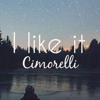 I Like It  by Cimorelli